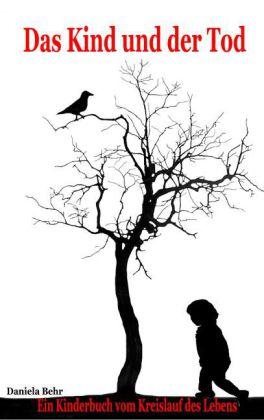 Das Kind und der Tod