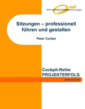 Sitzungen - professionell führen und gestalten