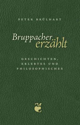Bruppacher erzählt