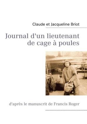 Journal d'un lieutenant de cage à poules