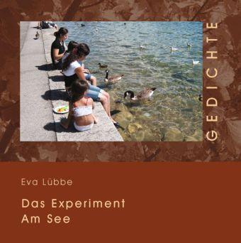 Das Experiment am See