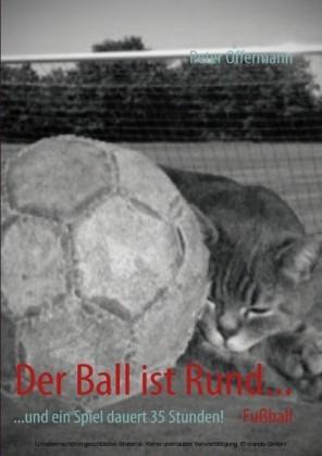 Der Ball ist Rund...