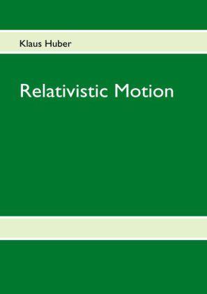 Relativistic Motion