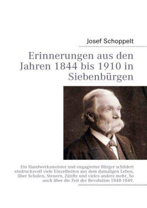 Erinnerungen aus den Jahren 1844 bis 1910 in Siebenbürgen