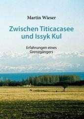 Zwischen Titicacasee und Issyk Kul