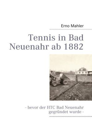 Tennis in Bad Neuenahr ab 1882