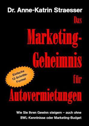 Das Marketing-Geheimnis für Autovermietungen