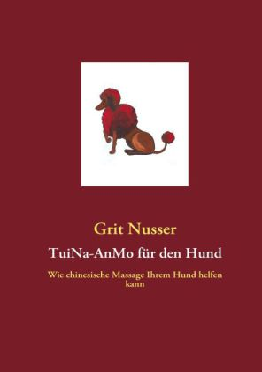 TuiNa-AnMo für den Hund
