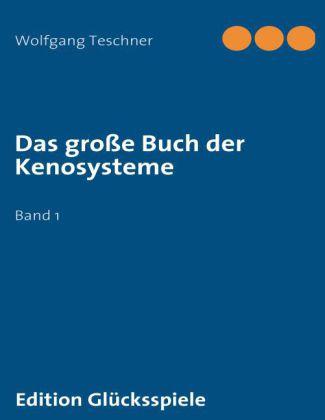 Das große Buch der Kenosysteme