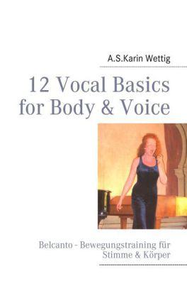 12 Vocal Basics for Body & Voice