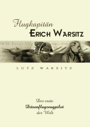 Flugkapitän Erich Warsitz