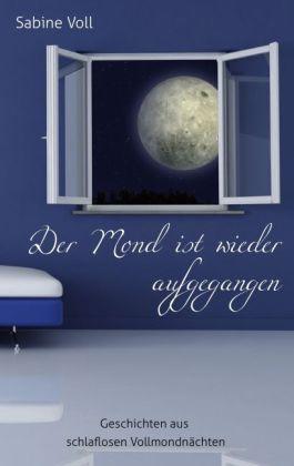 Der Mond ist wieder aufgegangen