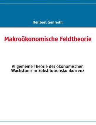 Makroökonomische Feldtheorie