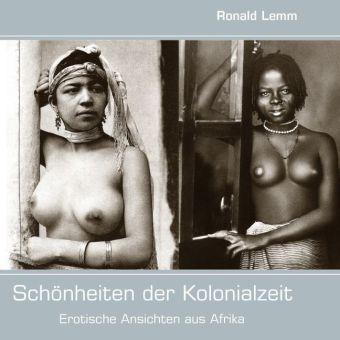 Schönheiten der Kolonialzeit