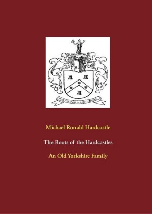 The Roots of the Hardcastles