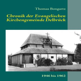Chronik der Ev. Kirchengemeinde Delbrück