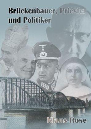 Brückenbauer, Priester und Politiker