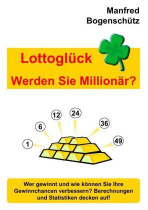 Lottoglück - Werden Sie Millionär?