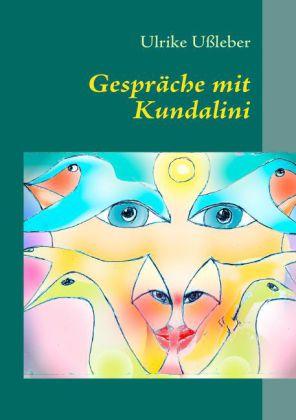 Gespräche mit Kundalini