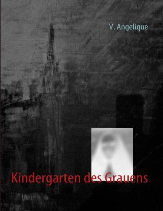 Kindergarten des Grauens