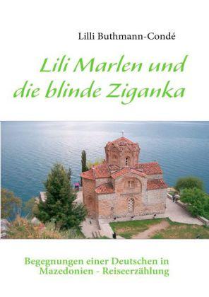 Lili Marlen und die blinde Ziganka