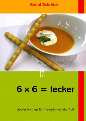 6 x 6 = lecker