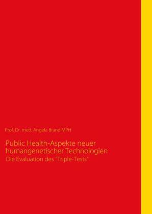 Public Health-Aspekte neuer humangenetischer Technologien