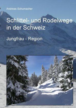 Schlittel- und Rodelwege in der Schweiz