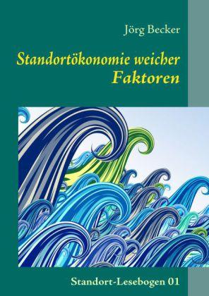 Standortökonomie weicher Faktoren
