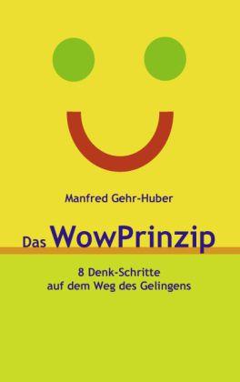 Das WowPrinzip