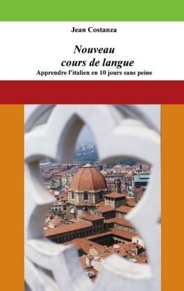 Nouveau cours de langue : apprendre l'italien en 10 jours sans peine
