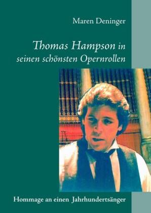 Thomas Hampson in seinen schönsten Opernrollen