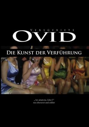 Ovid, Die Kunst der Verführung