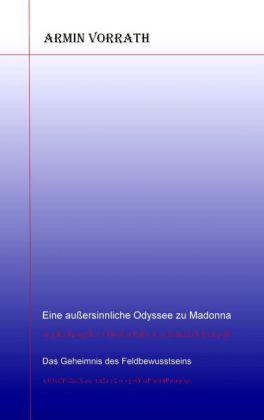 Eine außersinnliche Odyssee zu Madonna