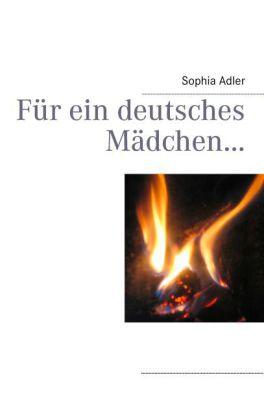 Für ein deutsches Mädchen...