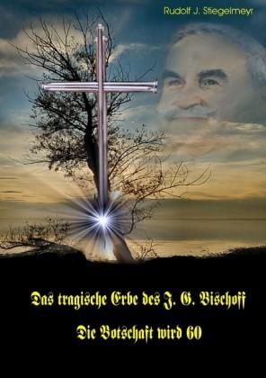 Das tragische Erbe des J.G. Bischoff