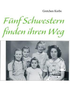 Fünf Schwestern finden ihren Weg
