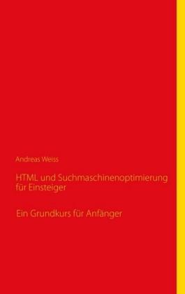 HTML und Suchmaschinenoptimierung für Einsteiger