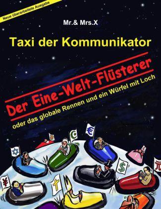 Taxi der Kommunikator: Der Eine-Welt-Flüsterer