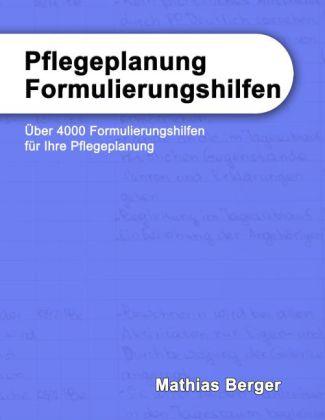 Pflegeplanung Formulierungshilfen