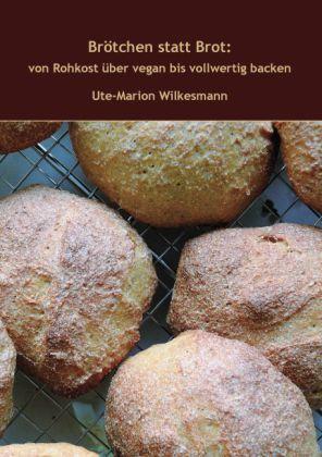 Brötchen statt Brot