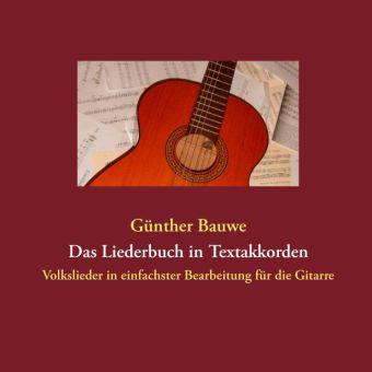 Das Liederbuch in Textakkorden