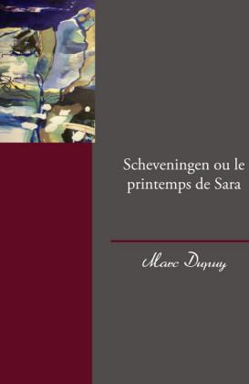 Scheveningen ou le printemps de Sara