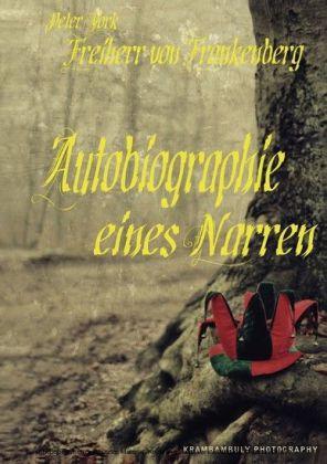 Autobiographie eines Narren