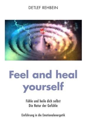 Feel and heal yourself
