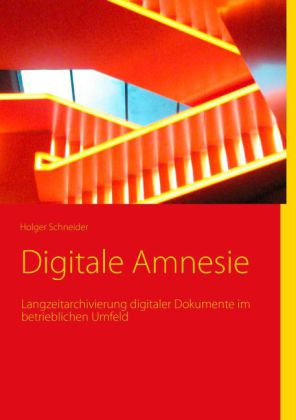Digitale Amnesie