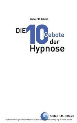 Die 10 Gebote der Hypnose