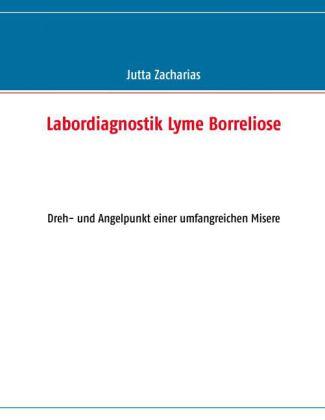 Labordiagnostik Lyme Borreliose