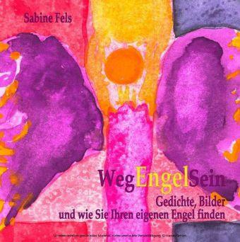 Weg-Engel-Sein