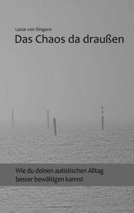 Das Chaos da draußen